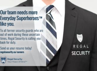 Regal Security Inc. Needs More Everyday Superhero™ Guards